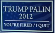 Trump/Palin Bumper Sticker